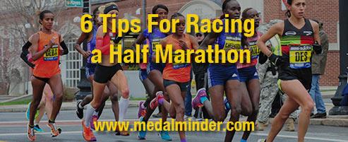 6 Tips for Racing a Half Marathon